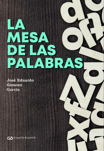 LA MESA DE LAS PALABRAS.