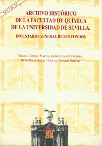 ARCHIVO HISTÓRICO DE LA FAUCLTAD DE QUÍMICA DE LA UNIVERSIDAD DE SEVILLA : INVENTARIO GENERAL D