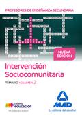 PROFESORES DE ENSEÑANZA SECUNDARIA INTERVENCIÓN SOCIOCOMUNITARIA TEMARIO VOLUMEN.