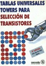 TABLAS UNIVERSALES TOWER TRANSISTORES