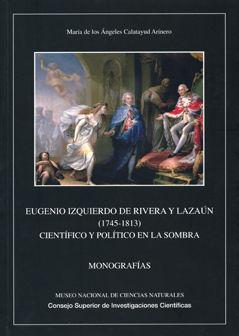 EUGENIO IZQUIERDO DE RIBERA Y LAZAÚN (1745-1813) : CIENTÍFICO Y POLÍTICO EN LA SOMBRA
