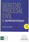 DERECHO PROCESAL CIVIL II : LOS PROCESOS ESPECIALES