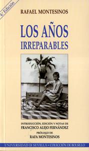 LOS AÑOS IRREPARABLES : (PROSAS EN MEMORIA DE LA NIÑEZ)