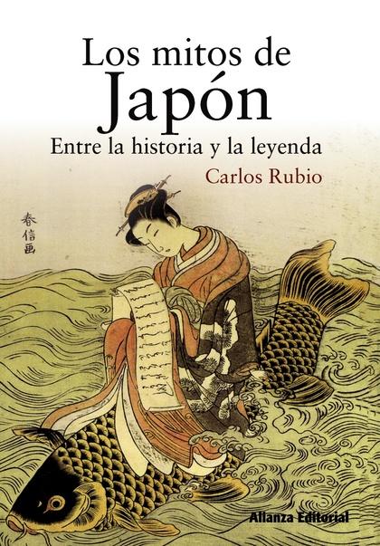 LOS MITOS DE JAPÓN : ENTRE LA HISTORIA Y LA LEYENDA