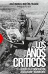 LOS AÑOS CRÍTICOS.