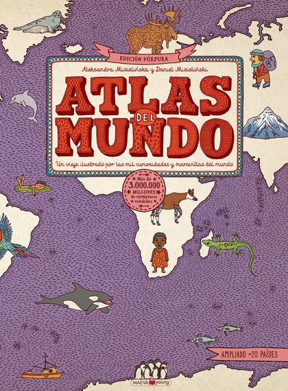 ATLAS DEL MUNDO. EDICIÓN PÚRPURA                                                ¡EL ATLAS DEL M