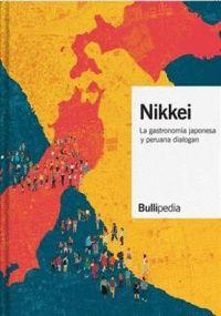 NIKKEI. LA GASTRONOMÍA JAPONESA Y PERUANA DIALOGAN