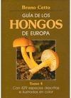 GUIA DE LOS HONGOS DE EUROPA T-4
