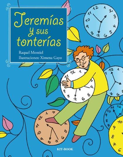 JEREMÍAS Y SUS TONTERÍAS