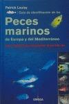 GUÍA DE IDENTIFICACIÓN DE LOS PECES MARINOS DE EUROPA Y DEL MEDITERRÁNEO