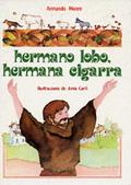 HERMANO LOBO, HERMANA CIGARRA