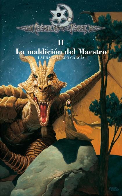 LA MALDICIÓN DEL MAESTRO (CRÓNICA DE LA TORRE).