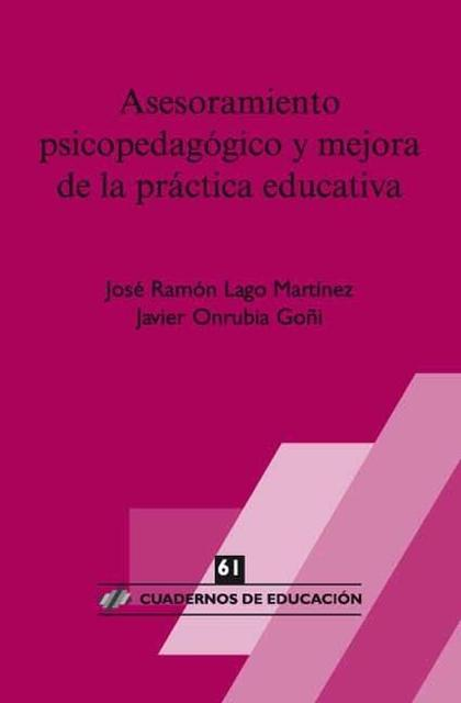 ASESORAMIENTO PSICOPEDAGÓGICO Y MEJORA DE LA PRÁCTICA EDUCATIVA