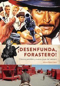 DESENFUNDA FORASTERO CLASICOS PERDIDOS Y NUEVAS JOYAS WESTE.