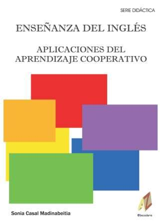 ENSEÑANZA DEL INGLES: APLICACIONES DEL APRENDIZAJE COOPERATIVO