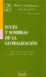 LUCES Y SOMBRAS DE LA GLOBALIZACIÓN