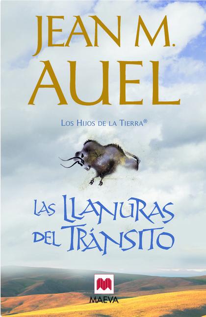 LAS LLANURAS DEL TRÁNSITO. (LOS HIJOS DE LA TIERRA® 4)