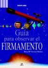 MANUAL PRÁCTICO PARA OBSERVAR EL FIRMAMENTO