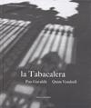 LA TABACALERA