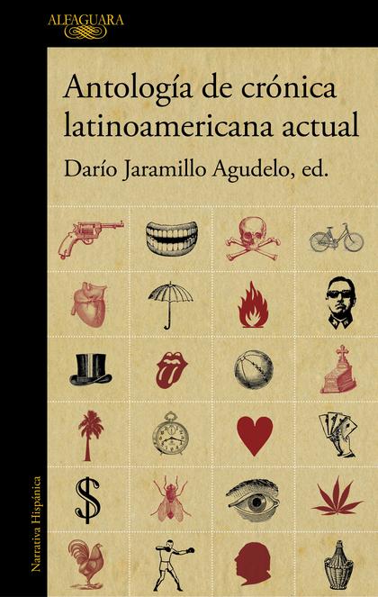 ANTOLOGÍA DE CRÓNICA LATINOAMERICANA ACTUAL.