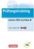 PRÜFUNGSTRAINING: GOETHE-ZERTIFIKAT B1. GOETHE-ZERTIFIKAT B1