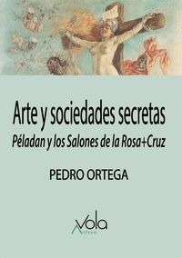 ARTE Y SOCIEDADES SECRETAS                                                      PÉLADAN Y LOS S
