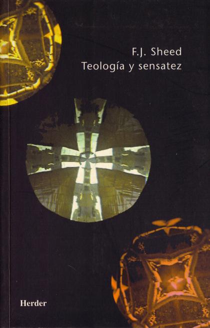 TEOLOGÍA Y SENSATEZ