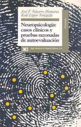 NEUROPSICOLOGIA CASOS CLINICOS Y PRUEBAS RAZONADAS AUTOEVALUACION