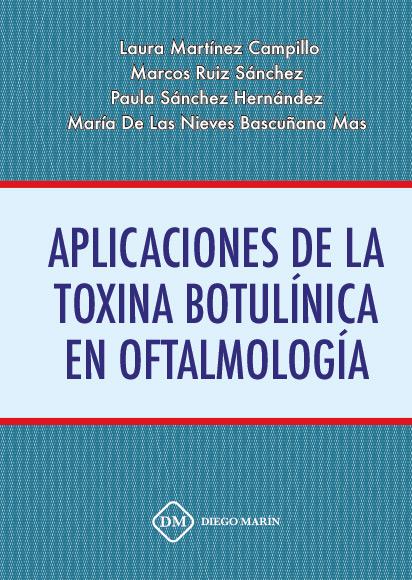 APLICACIONES DE LA TOXINA BOTULINICA EN OFTALMOLOGIA