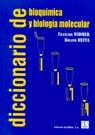 DICCIONARIO DE BIOQUÍMICA Y BIOLOGÍA MOLECULAR
