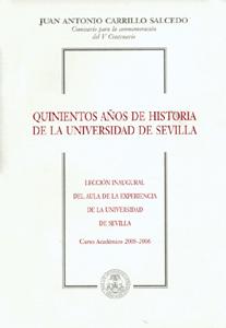 QUINIENTOS AÑOS DE HISTORIA DE LA UNIVERSIDAD DE SEVILLA : LECCIÓN INAUGURAL DEL AULA DE LA EXP