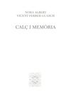 CALÇ I MEMÒRIA