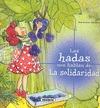 LAS HADAS NOS HABLAN DE LA SOLIDARIDAD