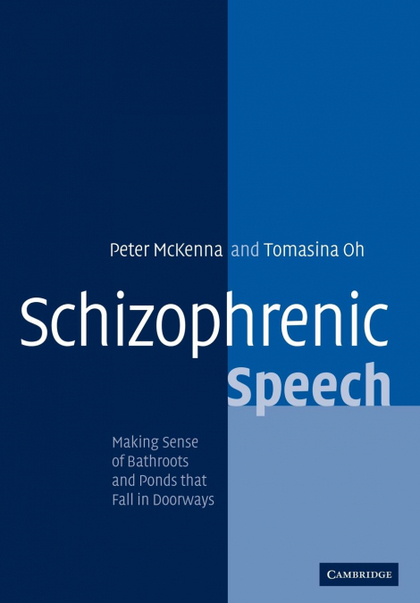 SCHIZOPHRENIC SPEECH