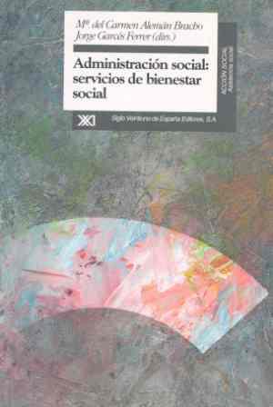 ADMINISTRACION SOCIAL SERVICIOS BIENESTAR SOCIAL