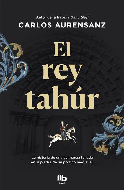 EL REY TAHÚR.