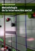 METODOLOGÍA DE LA INTERVENCIÓN SOCIAL : CFGS INTEGRACIÓN SOCIAL, SERVICIOS SOCIOCULTURALES Y A