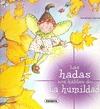 LAS HADAS NOS HABLAN DE LA HUMILDAD