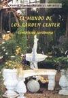 EL MUNDO DE LOS GARDEN CENTER : CENTROS DE JARDINERÍA