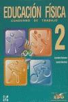 EDUCACION FISICA CUADERNO DE TRABAJO 2 ESO