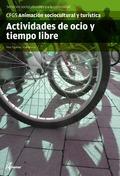 ACTIVIDADES DE OCIO Y TIEMPO LIBRE : CFGS ANIMACIÓN SOCIOCULTURAL, SERVICIOS SOCIOCULTURALES Y
