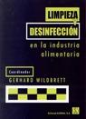 LIMPIEZA Y DESINFECCIÓN EN LA INDUSTRIA ALIMENTARIA