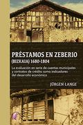 PRESTAMOS EN ZEBERIO (BIZKAIA) (1680-1804)