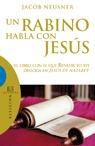 UN RABINO HABLA CON JESUS.