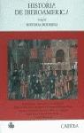 HISTORIA DE IBEROAMERICA. TOMO II (N.22 HISTORIA)
