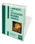 EL IMPUESTO SOBRE SOCIEDADES REGIMEN GENERAL