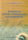 AVALIACIÓN DA CALIDADE E INNOVACIÓN DOS CENTROS EDUCATIVOS