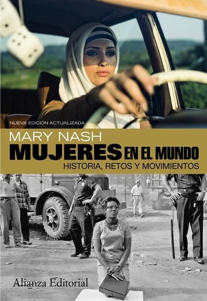 MUJERES EN EL MUNDO : HISTORIA, RETOS Y MOVIMIENTOS