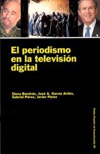 PERIODISMO EN LA TELEVISION DIGITAL