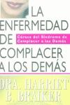 LA ENFERMEDAD DE COMPLACER A LOS DEMÁS